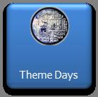 Theme Days